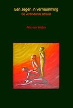 Een zegen in vermomming - Aris van Velden (ISBN 9789490748135)