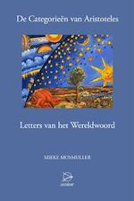 De categorieen van Aristoteles - Mieke Mosmuller (ISBN 9789075240399)