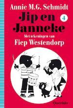 Jip en Janneke / deel 4 - Annie M.G. Schmidt