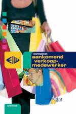 Kerntaken aankomend verkoopmedewerker - Arjo van Santen, Theo Bertram, Frans de Esch, Kars Boelens (ISBN 9789057843013)