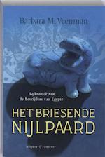 Het briesende nijlpaard - B.M. Veenman (ISBN 9789054292685)