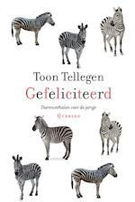 Gefeliciteerd - Toon Tellegen (ISBN 9789021445953)