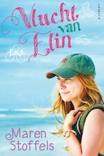 Vlucht van Elin - Maren Stoffels (ISBN 9789025860899)