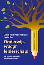 Onderwijs vraagt leiderschap! (ISBN 9789055945139)