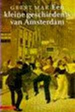 Een kleine geschiedenis van Amsterdam - Geert Mak (ISBN 9789025404161)