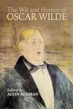 Wit and Humor of Oscar Wilde - Oscar Wilde (ISBN 9780486206028)