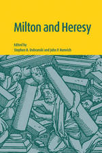 Milton and Heresy - Unknown (ISBN 9780521630658)