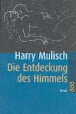 Die Entdeckung des Himmels - Harry Mulisch (ISBN 9783499134760)