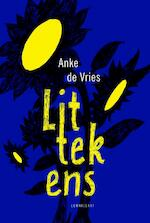 Littekens - Anke de Vries (ISBN 9789047707783)