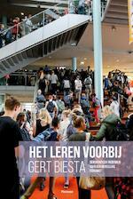 Het leren voorbij - Gert J.J. Biesta (ISBN 9789490120177)