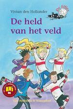 De held van het veld - Vivian den Hollander