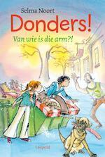 Donders! Van wie is die arm?! - Selma Noort (ISBN 9789025855055)