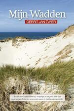 Mijn Wadden - Gerrit Jan Zwier (ISBN 9789492457011)