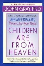 Children Are from Heaven - John Gray (ISBN 9780060930998)