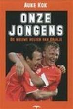 Onze jongens - Auke Kok (ISBN 9789060056011)