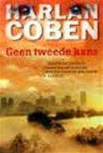 Geen Tweede Kans - Harlan Coben (ISBN 9789051088373)