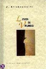 Leven in vrijheid - Jiddu Krishnamurti (ISBN 9789069633732)