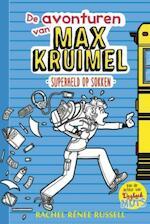 De avonturen van Max Kruimel 1 - Superheld op sokken - Rachel Renée Russell (ISBN 9789026141133)