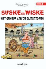 01 Het geheim van de gladiatoren - Willy Vandersteen (ISBN 9789002263323)