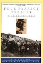 Four Perfect Pebbles - Lila Perl, Marion Blumenthal Lazan (ISBN 9780688142940)