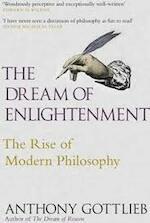 Dream of Enlightenment - Anthony Gottlieb (ISBN 9780713995442)