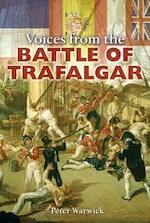Voices From The Battle Of Trafalgar - Peter Warwick (ISBN 9780715320006)