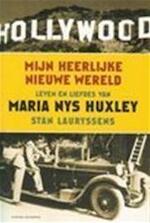 Mijn heerlijke nieuwe wereld - Stan Lauryssens (ISBN 9789056173128)