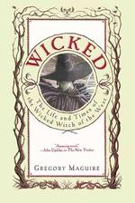 Wicked - Gregory Maguire (ISBN 9780060987107)