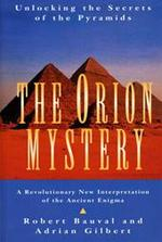 The Orion mystery - Robert Bauval, Adrian Geoffrey Gilbert (ISBN 9780434000746)