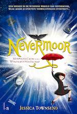 Nevermoor 1 - Morrigan Crow en het Wondergenootschap - Jessica Townsend (ISBN 9789024578641)