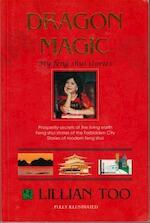 Dragon Magic - Lillian Too (ISBN 9789839778045)