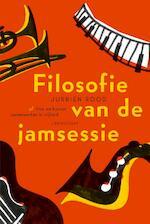 Filosofie van de jamsessie - Jurriën Rood (ISBN 9789047709411)