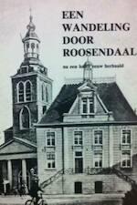 Een wandeling door Roosendaal - Na een halve eeuw herhaald - J.G.L.P. Rehm, J.H Lemmens