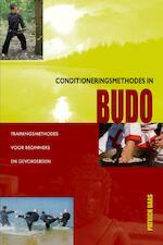 Conditioneringsmethodes in Budo - Patrick Baas (ISBN 9789491014390)