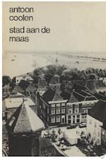 Stad aan de Maas - Antoon Coolen (ISBN 9789038895833)