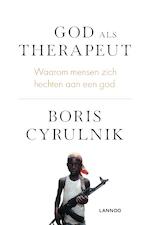 God als therapeut - Boris Cyrulnik (ISBN 9789401454254)