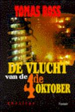 De vlucht van de 4de oktober - Tomas Ross (ISBN 9789026112966)