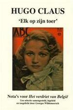 Hugo Claus : 'Elk op zijn toer' - Hugo Claus (ISBN 9789081185936)