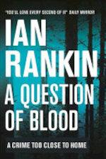 A Question of Blood - Ian Rankin (ISBN 9781409175766)