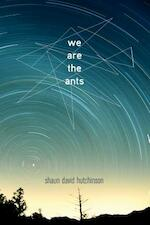 We Are the Ants - Shaun David Hutchinson (ISBN 9781481449632)