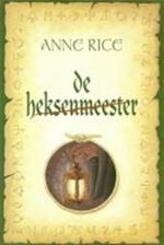 De heksenmeester - Anne Rice (ISBN 9789022538401)