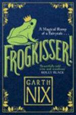 Frogkisser! - Garth Nix (ISBN 9781848126374)