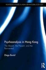 Psychoanalysis in Hong Kong - Diego Busiol (ISBN 9781138909656)