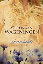 Zussenliefde - Gerda van Wageningen (ISBN 9789401913478)