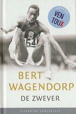 De zwever - Bert Wagendorp (ISBN 9789085163510)