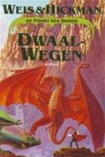 Dwaalwegen - Weis, Hickman (ISBN 9789024522880)
