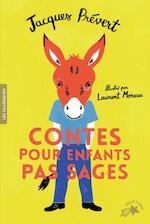 Contes pour enfants pas sages - Jacques Prévert (ISBN 9782075106597)