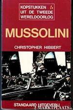 Mussolini - Christopher Hibbert, S. D. Nemo, David Mason (ISBN 9789002132728)