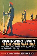Right-Wing Spain in the Civil War Era - Alejandro Quiroga (ISBN 9781441181763)