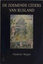 De Zoemende Ceders van Rusland / Anastasis 2 - Vladimir Megre (ISBN 9789077463109)